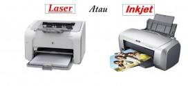 Pilih Printer Inkjet atau Laser?