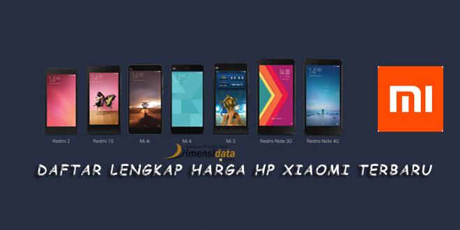Daftar Lengkap Harga HP Xiaomi Android Update Terbaru 2018