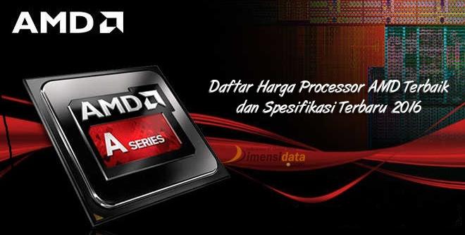 Harga Processor AMD Terbaik dan Spesifikasi Terbaru