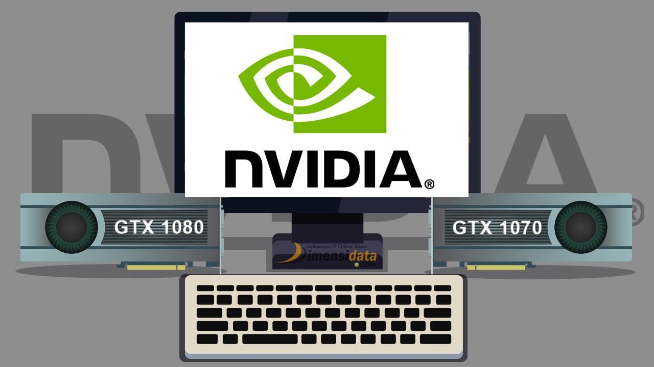 Harga Dan Spesifikasi Vga Nvidia Gtx 1080 Serta Gtx 1070 Terbaru
