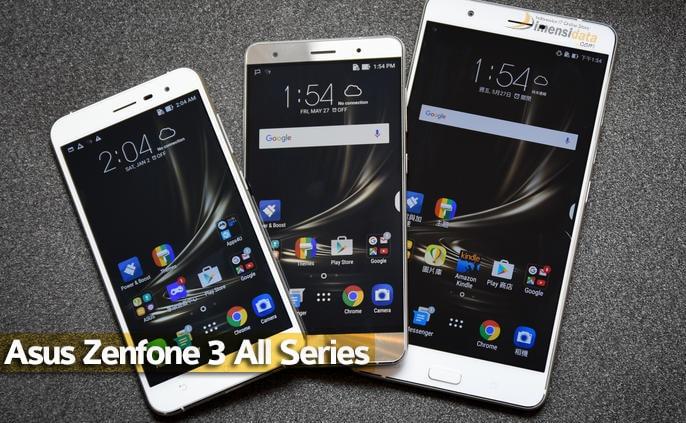 Harga Asus Zenfone 3 Semua Tipe di Indonesia