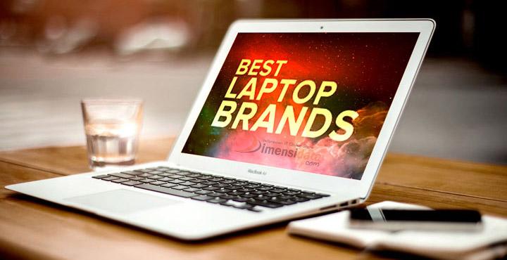 ini daftar merk laptop terbaik terbaru paling laris 2018