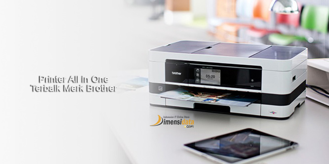 Rekomendasi Printer All in One Terbaik Merk Brother