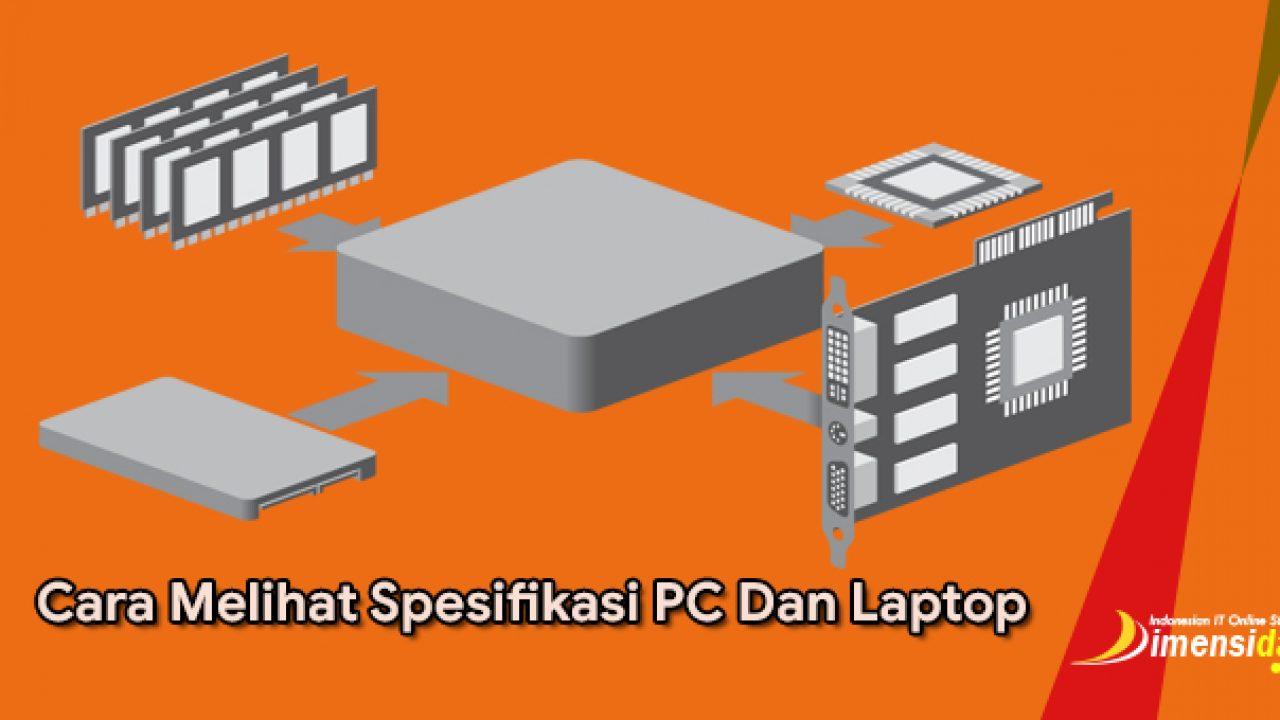 cara melihat spesifikasi pc dan laptop