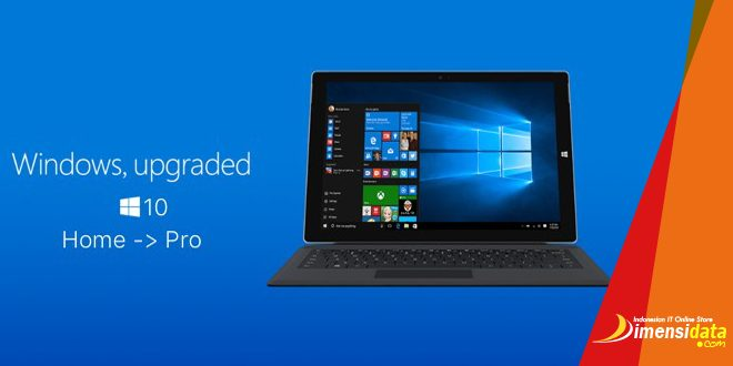Cara Upgrade Windows 10 Home ke Windows 10 Pro Original