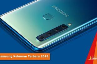 Daftar Harga dan Spesifikasi HP Samsung Keluaran Terbaru 2018