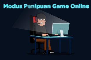 Modus Penipuan Game Online yang Harus Anda Waspadai