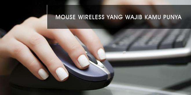 Mouse Wireless Murah, Seperti Apa Kualitasnya?