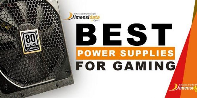 PSU Terbaik Yang Bagus Untuk PC Gaming Harga Murah