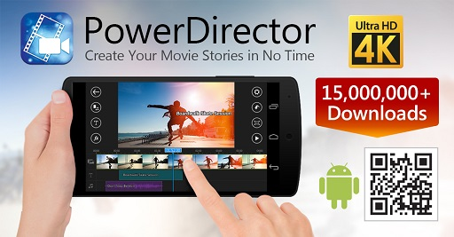 PowerDirector - Aplikasi Edit Video Android Terbaik