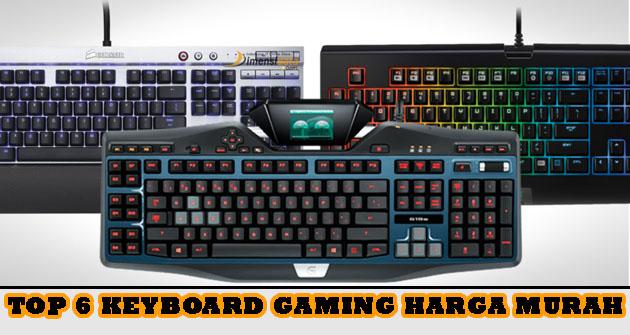 Rekomendasi Keyboard Gaming Murah Berkualitas Update Terbaru 2019