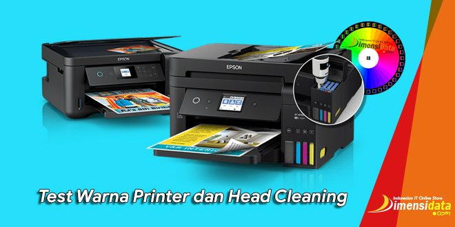 Cara Test Printer Untuk Cek Warna dan Head Cleaning Printer